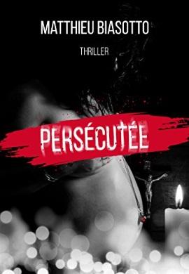 Persécutée